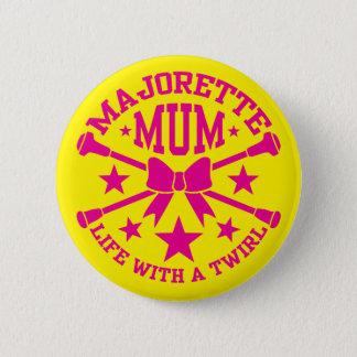 Majorette Mum 6 Cm Round Badge