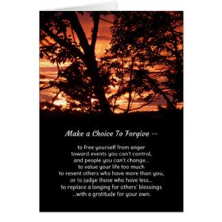 Make a choice to forgive... greeting card