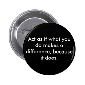 Make a difference. 6 cm round badge
