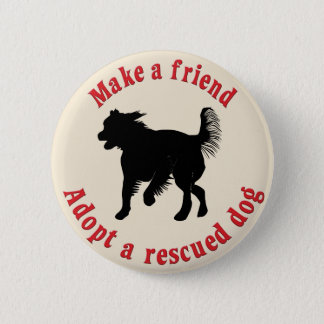 Make A Friend - Mutts 6 Cm Round Badge