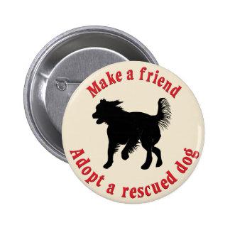 Make A Friend - Mutts 6 Cm Round Badge