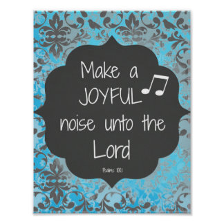 Make a Joyful Noise Bible Verse Quote Poster