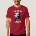 Make a Liszt Tshirts