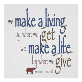 """Make a living - Make a life"" Poster"