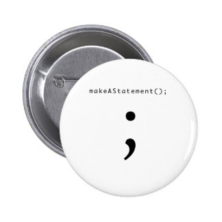 Make A Statement 6 Cm Round Badge