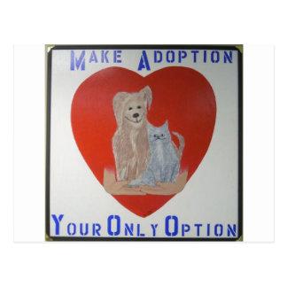 Make Adoption Your Only Option Postcard