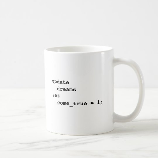 Make All Your Dreams Come True Coffee Mug
