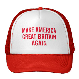 Make America Great Britain Again Cap
