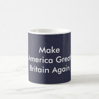 Make America Great Britain Again Coffee Mug BLUE