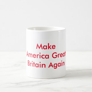 Make America Great Britain Again Coffee Mug Red