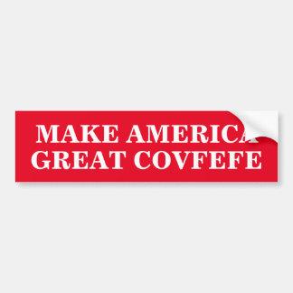 MAKE AMERICA GREAT COVFEFE | funny bumper sticker