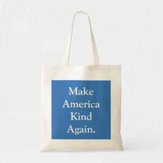 """""""Make America Kind Again"""" Political Tote Bag"""