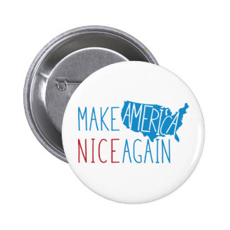 Make America Nice Again 6 Cm Round Badge