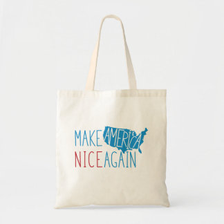 Make America Nice Again Tote Bag