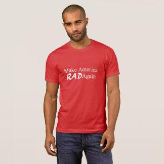 Make America Rad Again T-Shirt