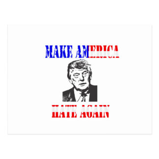 Make American Hate Again Anti Trump Postcard