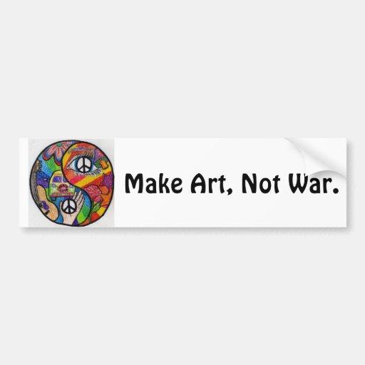 Make Art, Not War Bumper Bumper Stickers