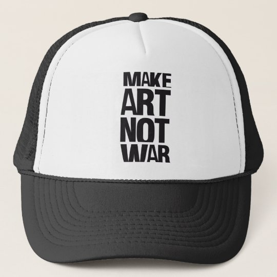 MAKE ART NOT WAR TRUCKER HAT