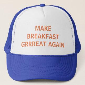 MAKE BREAKFAST GRRREAT AGAIN TRUCKER HAT