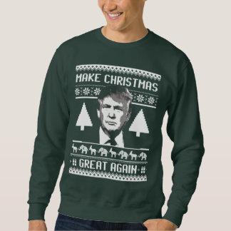 Make Christmas Great Again - Anti-Trump Sweatshirt