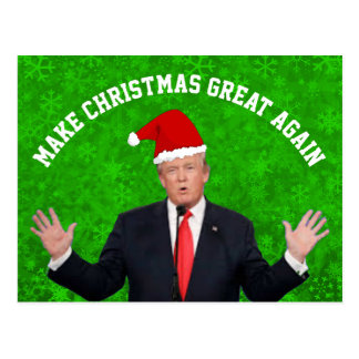 Make Christmas Great Again Donald Trump Postcard
