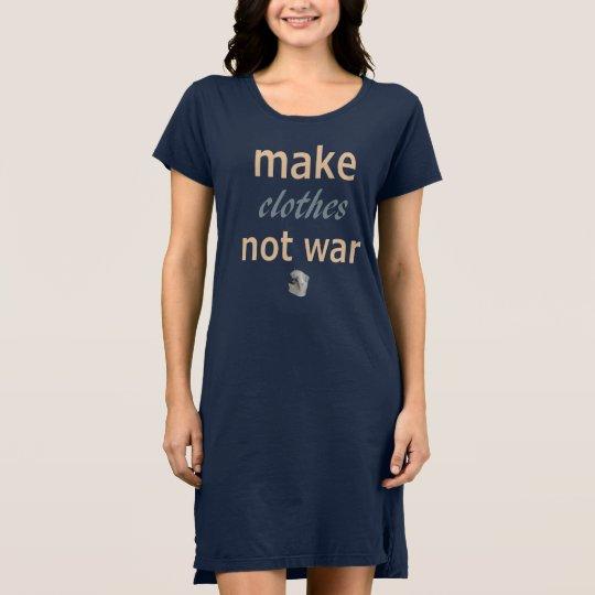 Make clothes not war dress