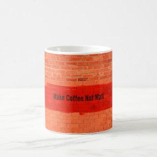 """Make Coffee Not Wall"" Cool Cute Fun Unique Basic White Mug"
