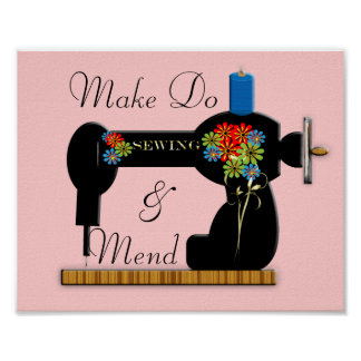 Make Do and Mend Vintage Sewing Machine Picture Posters