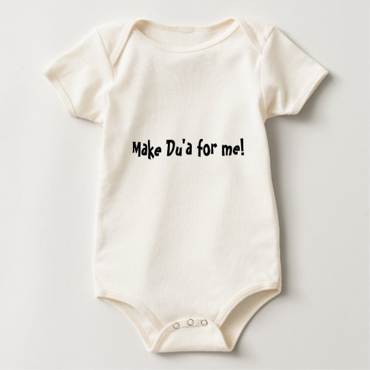Make Du'a for me! Baby Bodysuit