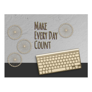Make Every Day Count Dark Gray Postcard