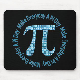 Make Everyday A Pi Day Mouse Pads