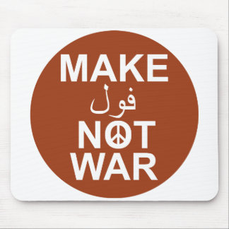 Make Fool not War Mouse Pad