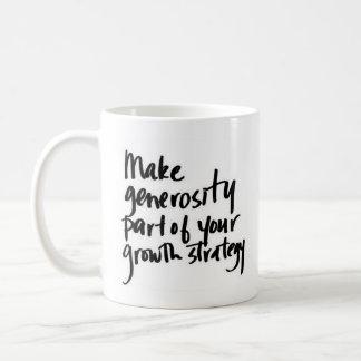 """Make Generosity..."" - Classic White Mug"