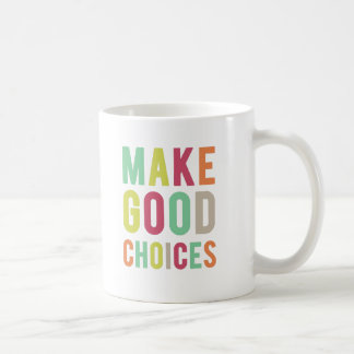 Make Good Choices. Pitch Perfect. Mug. Coffee Mug