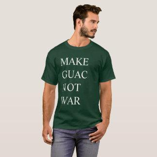 Make Guac Not War T-Shirt