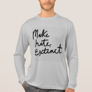 Make hate extinct T-Shirt