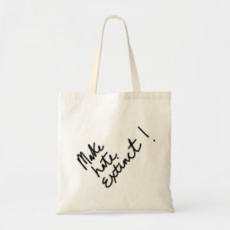 Make hate extinct tote bag