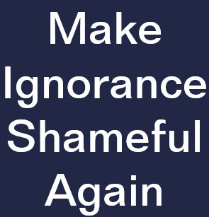 make_ignorance_shameful_again_lapel_butt