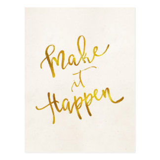 Make It Happen Gold Faux Foil Metallic Motivationa Postcard