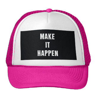 Make It Happen Motivational Black Cap