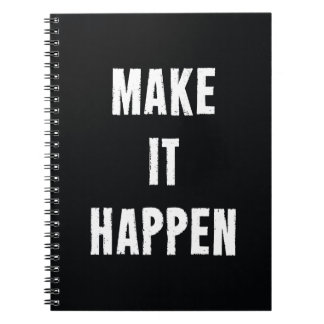 Make It Happen Motivational Quote Notebook
