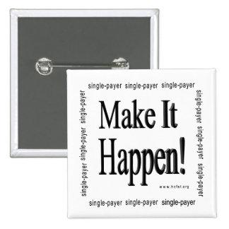 Make It Happen Pin