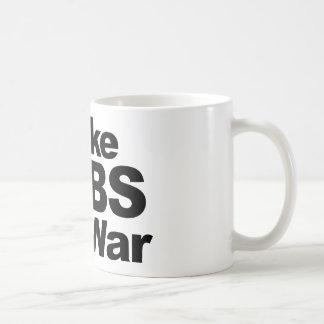 Make Jobs, Not War Basic White Mug