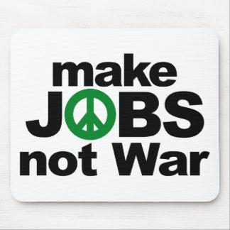 Make Jobs, Not War Mouse Pad