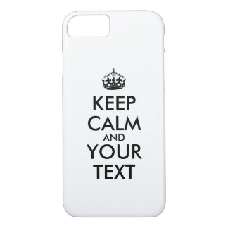 Make Keep Calm iphone Case iPhone 7 Your Text