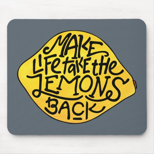 Make Life Take the Lemons Back Illustrated Quote Mouse Mat