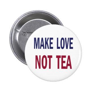 Make Love Not Tea 6 Cm Round Badge