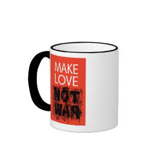 Make Love - Not Ugly War Coffee Mugs