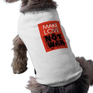 Make Love - Not Ugly War Doggie T-shirt