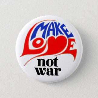 Make Love Not War 6 Cm Round Badge